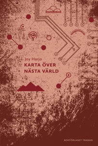 9789187179099 joy harjo karta over nasta varld tranan